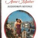 Alejandro's Revenge by Anne Mather