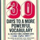 30 days to a More Powerful Vocabulary by Wilfred Funk