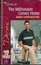 The Millionaire Comes Home by Mary Lynn Baxter