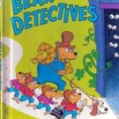 The Bear Detectives by Stan & Jan Berenstain