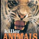 Killer Animals by Edward R Ricciuti