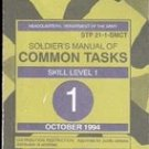 Soldiers Manual of Common Tasks, Skill Level 1, US Army