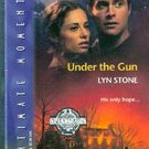 Under the Gun by Lyn Stone (Paperback)