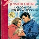 A Groom for Red Riding Hood (Jilted) by Jennifer Greene