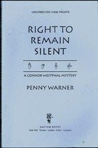 The Right to Remain Silent by Penny Warner (RARE Uncorrected Page Proofs)