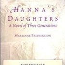 Hannah's Daughter: A Novel of Three Generations by Marianne Fredeiksson