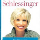 In Praise of Stay At Home Moms by Dr Laura Schlessinger (Signed Edition)