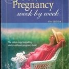 Your Pregnancy Week by Week by Glade B Curtis (4th Edition)