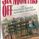Six Months Off : by Lamar Alexander (signed first edition)