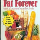 Burn Off fat Forever by Kathryn James