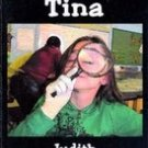 Terrible Tina by Judith Victoria Hensley
