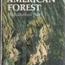 The Great American Forest by Rutherford Platt, 1966