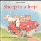 Sheep in a Jeep by Nancy Shaw and Margaret Apple