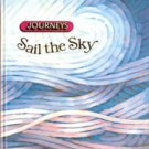 Journeys Sail the Sky (Anthology 5) Reading and Literature Text Book