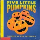 Five Little Pumpkins (Pictures by Dan Yaccarino