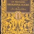 The Modern Methods of Preparing Delightful Foods by Ida Bailey Allen, 1928