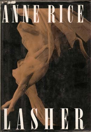 Lasher by Anne Rice (First edition) 1993