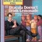 Dracula Doesn't Drink Lemonade by Debbie Dadey, Marcia Thornton Jones