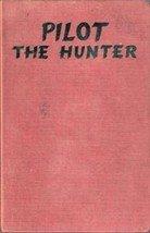 Pilot the Hunter by Hazel M Peel, 1962