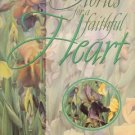 Stories for A Faithful Heart compiled by Alice Gray