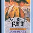 Mirror Bride (Brides of Monclair 10 & 11) by Jane Peart