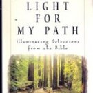 Light for My Path, Illuminating Selections from the Bible