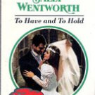 To Have and to Hold by Sally Wentworth