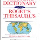New Webster's Dictionary and Roget's Thesaurus plus Medical Disctionary