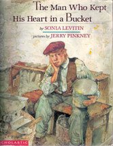 The Man Who Kept His Heart in A Bucket by Sonia Levitin