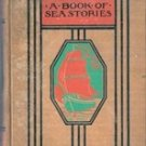 A Book of Sea Stories (Young Folks Library) Thomas Bailey Aldrich,  1945