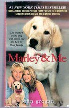 Marley & Me: Life and Love with the Worlds Worst Dog by John Grogan