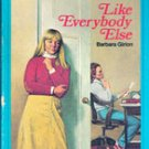 Like Everybody Else by Barbara Girion, A Yearling Book