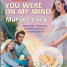You Were On My Mind by Margot Early