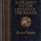 A Journey to the Center of The earth by Jules Verne ( Collectors Ed.)