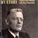 Bucher: My Story by Commander Lloyd M Bucher and Mark Rascovich