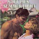 Soft Lies, Summer Light by Peggy Nicholson
