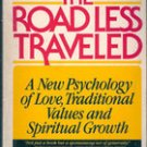 The Road Less Traveled by M. Scott Peck, MD, 1979