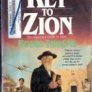 The Key to Zion by Bodie Thoene