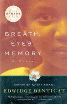Breath, Eyes, Memory by Edwidge Danticat (Oprah Book Club)