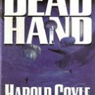 Dead Hand by Harold Coyle, First Edition HC/DJ