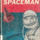 America's First Spaceman (Alan Shepard) by Jewel Spangler Smaus