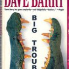 Big Trouble by Dave Barry (Paperback)