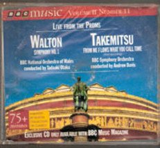 Live From the Proms, Walton Sympony No. 1, & Takemitsu BBC Music Vol 2 No. 11