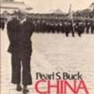 China Past & Present by Pearl S Buck (!st Edition HB/DJ)