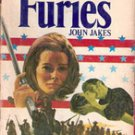 The Furies by John Jakes, Kent Family Chronicles Vol IV  Hardback