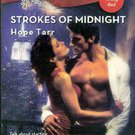 Strokes of Midnight by Hope Tarr (The Wrong Bed - Paperback )