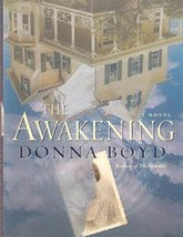 The Awakening by Donna Boyd , 2003