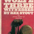 Three Witnesses  (Nero Wolfe) by Rex Stout, 1972