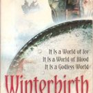 Winterbirth by Brian Ruckley ( Godless World Series) Book 1