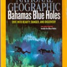 National Geographic, August  2010 (Bahamas Blue Holes)